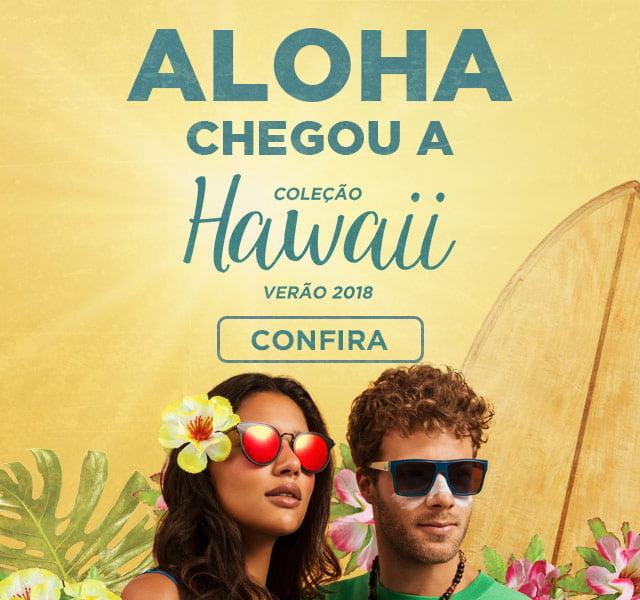 Aloha chegou a coleção Hawaii verão 2018